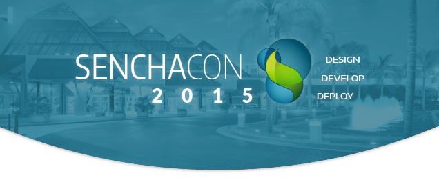 SenchaCon 2015 is Ready to Roll